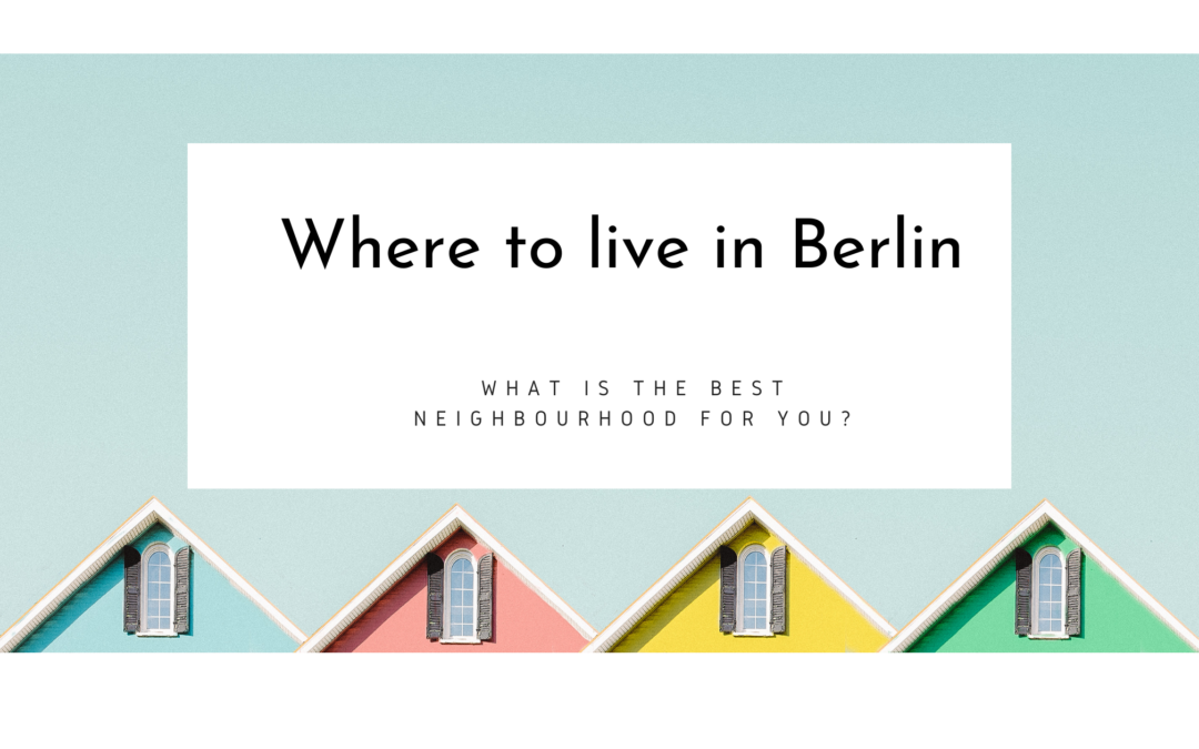 Where to live in Berlin